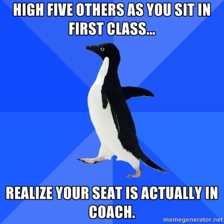 Socially Awkward Penguin First Class