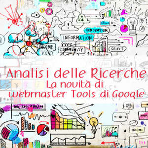 analisi ricerche webmaster tools