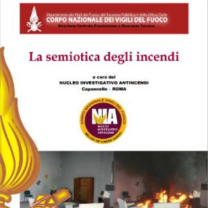 La semiotica degli incendi,